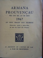PROVENÇAL- ARMANA PROUVENÇAU PER L'AN BEL DE DIEU 1967 - Provence - Alpes-du-Sud