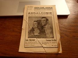 Cinéma Eden-Cine Namur Présentation Du Film Andalouise Avec Ticket D'entrée ! Luis Mariano Carmen Sévilla - Merchandising