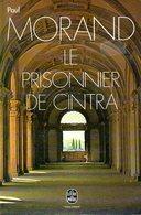 Le Prisonnier De Cintra Par Paul Morand (ISBN 2253000329) - Livres, BD, Revues