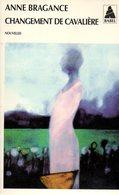 Changement De Cavalière Par Bragance (ISBN 2742735437 EAN 9782742735433) - Livres, BD, Revues