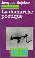 Poésie : La Démarche Poétique Par Jacques Sojcher (ISBN 2264001046) - Poésie
