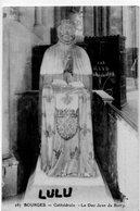 DEPT 18 : édit. E Maquaire N° 287 : Bourges Cathédrale Le Duc Jean De Berry - Bourges