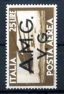 1945-47 VENEZIA GIULIA AMG-VG POSTA AEREA N.7 MNH ** - 7. Triest