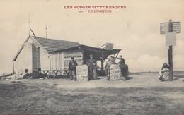 LE HONNECK: Café -Restaurant Du Sommet - Douaniers - Poteau Indicateur De La Gare - Non Classificati