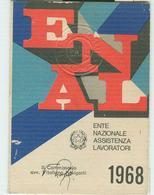 ENAL- ENTE NAZIONALE ASSISTENZA LAVORATORI, TESSERA ANNO 1968,NOTA STORICA - Organizations