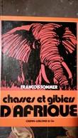 TIR DU GIBIER D'AFRIQUE - Livres, BD, Revues