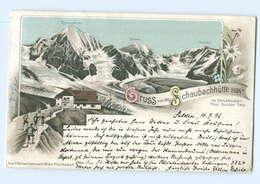 U2613/ Gruß Von Der Schaubachhütte  Ortlergebiet Südirol Litho AK 1898 Berghütte - Italia