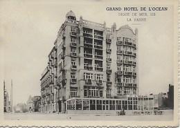 DE PANNE. LA PANNE. GRAND HOTEL DE L'OCEAN. DIGUE DE MER, 103 - De Panne