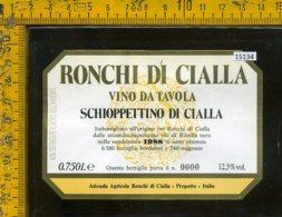 Etichetta Vino Liquore Schioppettino Di Cialla 1988 Ronchi-Prepotto - Etichette