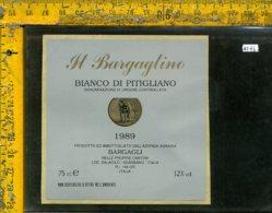 Etichetta Vino Liquore Bianco Di Pitigliano 1989 Il Bargaglino-Scansano GR - Etichette