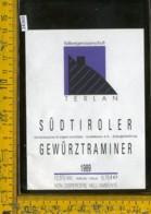Etichetta Vino Liquore Gewurztraminer Sudtiroler 1989-Terlan BZ - Etichette