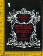 Etichetta Vino Liquore Montefalco Sagrantino Secco-Arquata Di Bevagna PG - Etichette