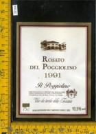 Etichetta Vino Liquore Rosato Del Poggiolino 1991-Tavarnelle Val Di Pesa FI - Etichette