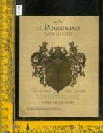 Etichetta Vino Liquore Vin Santo 1980 Il Poggiolino-Tavarnelle Val Di Pesa FI - Etichette