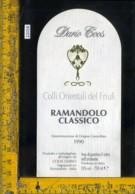 Etichetta Vino Liquore Ramandolo Classico Del Friuli 1990 Dario Coos-UD - Etichette