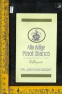 Etichetta Vino Liquore Pinot Bianco Weissburgunder-Alto Adige Bz - Etichette