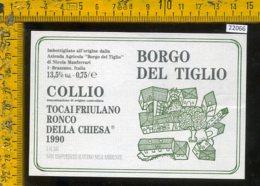 Etichetta Vino Liquore Tocai Friulano Ronco Della Chiesa 1990-Brazzano GO - Etichette