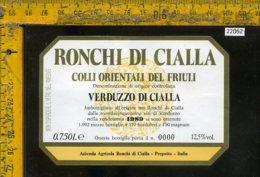 Etichetta Vino Liquore Verduzzo Di Cialla 1989 Ronchi-Prepotto - Etichette