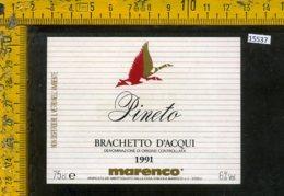 Etichetta Vino Liquore Brachetto D'Acqui Pineto 1991 Marenco-Strevi - Etichette