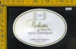 Etichetta Vino Liquore Refosco 1988 Girolamo Dorigo-Buttrio UD - Etichette