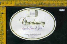 Etichetta Vino Liquore Chardonnay 1990 Girolamo Dorigo-Buttrio UD - Etichette