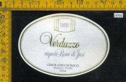 Etichetta Vino Liquore Verduzzo 1988 Girolamo Dorigo-Buttrio UD - Etichette