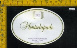 Etichetta Vino Liquore Montsclapade 1988 Girolamo Dorigo-Buttrio UD - Etichette