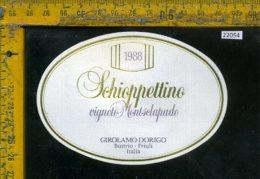 Etichetta Vino Liquore Schioppettino 1988 Girolamo Dorigo-Buttrio UD - Etichette