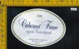 Etichetta Vino Liquore Cabernet Franc 1989 Girolamo Dorigo-Buttrio UD - Etichette