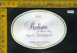 Etichetta Vino Liquore Refosco 1989 Girolamo Dorigo-Buttrio UD - Etichette