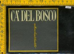 Etichetta Vino Liquore Ca' Del Bosco 1988 Franciacorta - Etichette