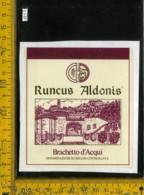 Etichetta Vino Liquore Brachetto D'Acqui Runcus Aldonis-Cascina S. Rocco (carta Incollata) - Etichette