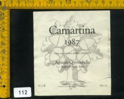 Etichetta Vino Liquore Camartina Rosso 1987 Querciabella-Ruffoli Di Greve In Chianti - Etichette