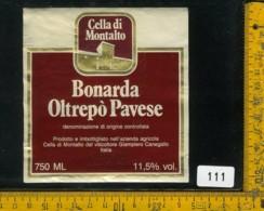 Etichetta Vino Liquore Bonarda 1983 Cella Di Montalto - Etichette