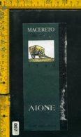 Etichetta Vino Liquore Macereto 1990 Dalla Maremma Toscana-Aione GR - Etichette