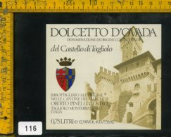 Etichetta Vino Liquore Dolcetto D'Ovada Castello Di Tagliolo AL - Etichette