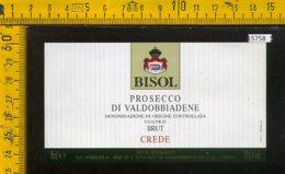 Etichetta Vino Liquore Prosecco Di Valdobbiadene Bisol-Fol Di S. Stefano TV - Etichette