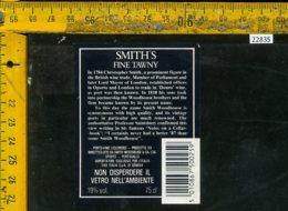 Etichetta Vino Liquore Smith's Fine Tawny Oporto-Portogallo - Etichette
