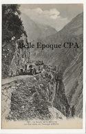 38 - OISANS - La Route De La Bérarde - Un Car Dans Un Passage Difficile ++++ Martinotto, Grenoble ++++ - Other Municipalities