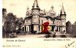 Environs De Tournai - RAMEGNIES-CHIN, Château De Villers - Rouvroy