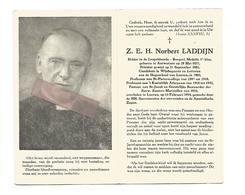 P 831. Z.E.H. NORBERT LADDIJN - °ANTWERPEN 1877 /Prof. LEUVEN En Atheneum/Geestelijke Bestuurder Maricollen-+LEUVEN 1954 - Images Religieuses