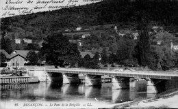 / Besançon - Le Pont De La Brégille - Besancon