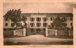 (90)  CPA  Quinhon  Grand Hotel Morin   (bon état) - Viêt-Nam