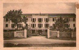 (90)  CPA  Quinhon  Grand Hotel Morin   (bon état) - Vietnam