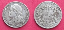 VATICAN  Deux Pièces : Pie IX  1 Lira Argent 1868 R  Et 10 Soldi (50 Centesimi) 1868 R - Vatican