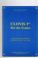 Clovis 1er Roi Des Francs (livre De 33 Pages De 15 Cm Sur 21 Cm) - Histoire