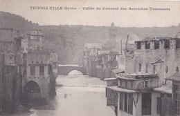 CPA/    Tripoli Ville (Syrie ) Vallée Du Couvent Des Derviches Tourneurs   Ed Messagerie Maritimes Précurseur - Syrie