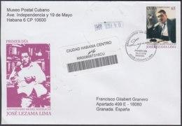 2010-FDC-62 CUBA FDC 2010. REGISTERED COVER TO SPAIN. CENT NACIMIENTO JOSE LEZAMA LINA, PARADISO, GAY LITERATURE. - FDC