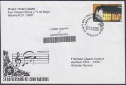 2010-FDC-78 CUBA FDC 2010. REGISTERED COVER TO SPAIN. 50 ANIV CORO NACIONAL, MUSIC, MUSICA. - FDC