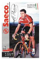 CARTE CYCLISME MASSIMO DONATI SIGNEE  TEAM SAECO 1997 - Cyclisme